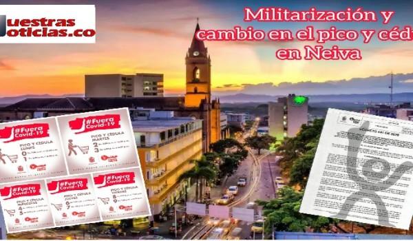 Militarización y cambio en el Pico y Cédula en Neiva